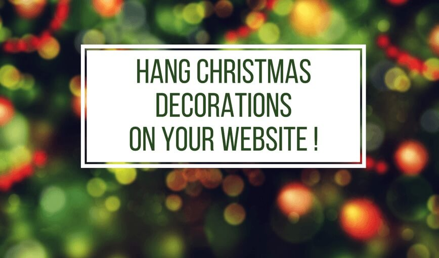 Hang Christmas Decorations On Your Website Website